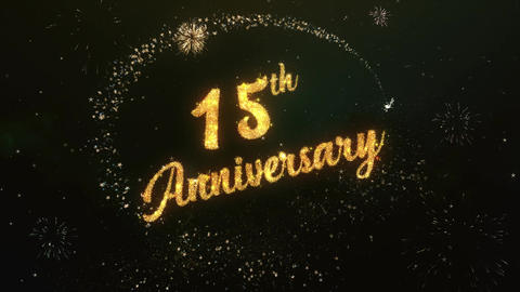 15th Anniversary Greeting Text Made from Sparklers Light Colorfull Firework Animation