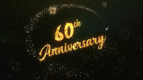 60th Anniversary Greeting Text Made from Sparklers Light Colorfull Firework Animation