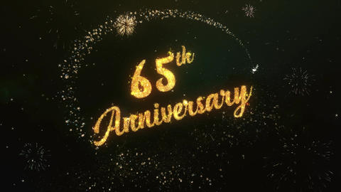 65th Anniversary Greeting Text Made from Sparklers Light Colorfull Firework Animation