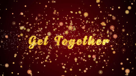 Get Together Greeting card text shiny particles for celebration,festival Animation