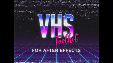 VHS Toolkit for After Effects After Effectsテンプレート