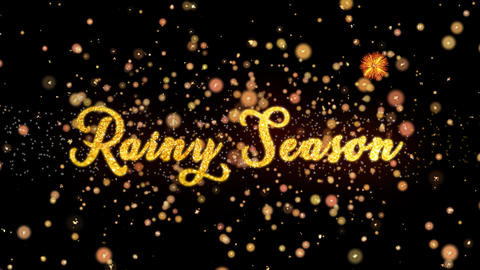 Rainy Season Abstract particles and glitter fireworks greeting card text Animation