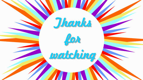 Thanks for watching, outro video with text in multicolored frame composed of Animation