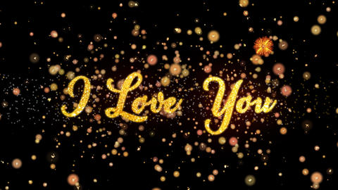 I Love You Abstract particles and glitter fireworks greeting card text Animation