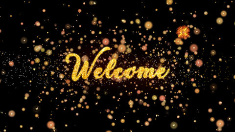 Welcome Abstract particles and glitter fireworks greeting card Animation