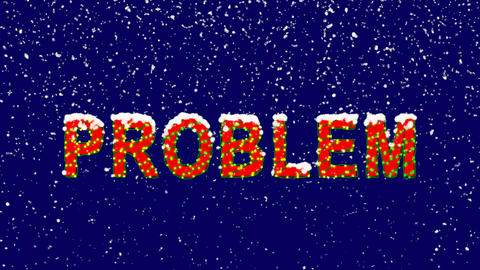 New Year text text PROBLEM. Snow falls. Christmas mood, looped video. Alpha Animation