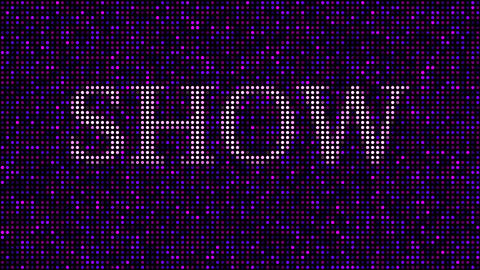 Revealing word SHOW among pink and purple blinking dots. Loopable animation Live Action
