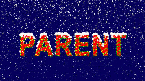 New Year text text PARENT. Snow falls. Christmas mood, looped video. Alpha Animation
