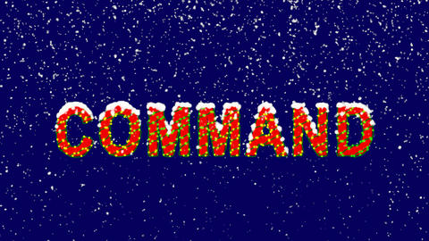 New Year text text COMMAND. Snow falls. Christmas mood, looped video. Alpha Animation