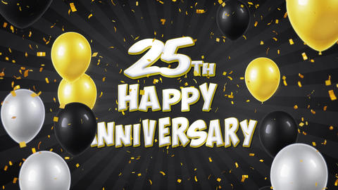41. 25th Happy Anniversary Black Greeting and Wishes with Balloons, Confetti Live Action