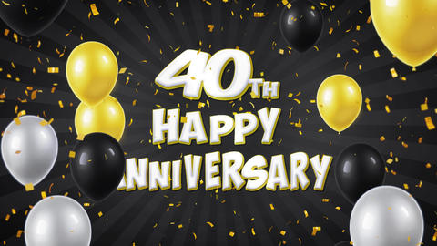 47. 40th Happy Anniversary Black Greeting and Wishes with Balloons, Confetti Footage