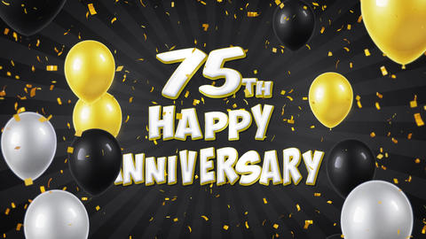 61. 75th Happy Anniversary Black Greeting and Wishes with Balloons, Confetti Footage