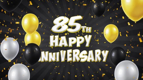 65. 85th Happy Anniversary Black Greeting and Wishes with Balloons, Confetti Footage