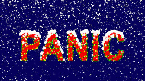 New Year text text PANIC. Snow falls. Christmas mood, looped video. Alpha Animation