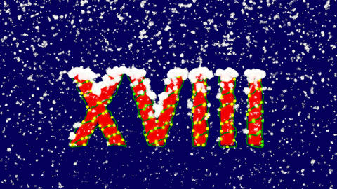 New Year text Roman numerals XVIII. Snow falls. Christmas mood, looped video. Animation