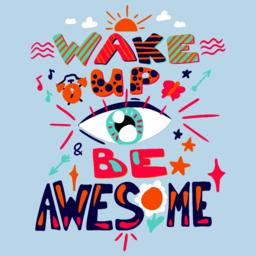 Success Secret - Wake Up and Be Awesome Vector