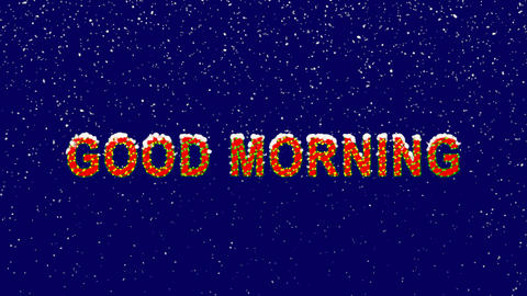 New Year text common expression GOOD MORNING. Snow falls. Christmas mood, looped Animation