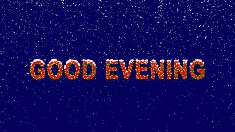 New Year text common expression GOOD EVENING. Snow falls. Christmas mood, looped Animation