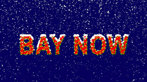 New Year text text BAY NOW. Snow falls. Christmas mood, looped video. Alpha Animation