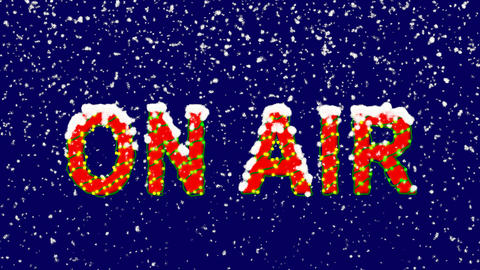 New Year text common expression ON AIR. Snow falls. Christmas mood, looped Animation