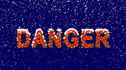 New Year text text DANGER. Snow falls. Christmas mood, looped video. Alpha Animation