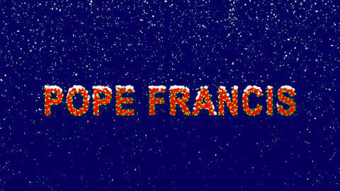 New Year text Person of the World Politics POPE FRANCIS. Snow falls. Christmas Animation