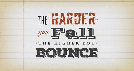 The Harder You Fall The Higher You Bounce Quote Animation