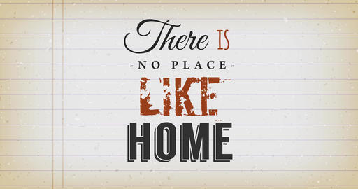 There Is No Place Like Home Quote Animation