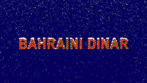 New Year text Currency name BAHRAINI DINAR. Snow falls. Christmas mood, looped Animation