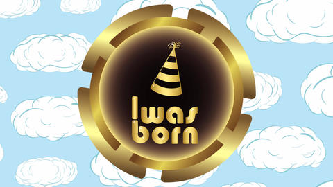 Was born gold icon and clouds Animation