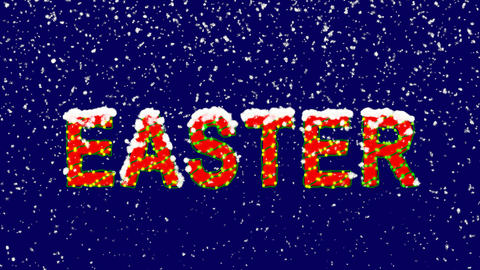 New Year text celebration EASTER. Snow falls. Christmas mood, looped video. Animation