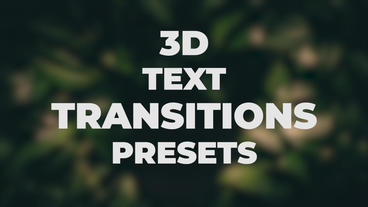 3D Text Transitions Presets