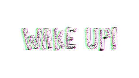 4k Doodle Wake Up text With Twitch Effect Animation
