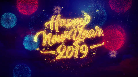 Happy New Year 2019 greeting text Sparkle Particles on Colored Fireworks Display Live Action