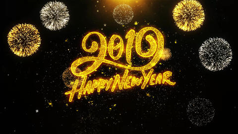 Happy New Year 2019 Wishes Greetings card, Invitation, Celebration Firework Live Action