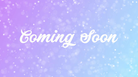 Coming Soon Greeting card text with beautiful snow and stars particles Animation
