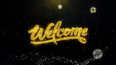 Welcome Written Gold Particles Exploding Fireworks Display Live Action