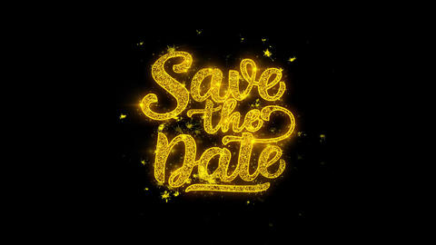Save the Date Typography Written with Golden Particles Sparks Fireworks Live Action