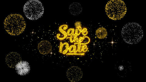 Save the Date Golden Text Blinking Particles with Golden Fireworks Display Live Action