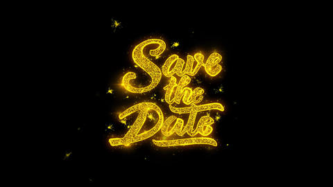 Save the Date Typography Written with Golden Particles Sparks Fireworks 1 Live Action