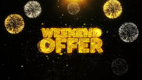 Weekend Offer Wishes Greetings card, Invitation, Celebration Firework Looped Live Action