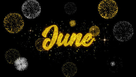 June Golden Text Blinking Particles with Golden Fireworks Display Live Action
