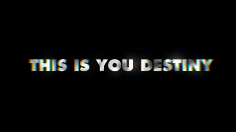 This is your destiny - text animation typeface slogan motion background Live Action