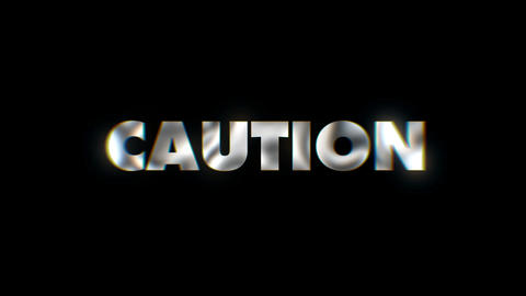 Caution - word animated text motion typographics slogan typeface vj loop Live Action