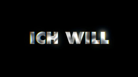 Ich will - word animated text motion typographics slogan typeface vj loop Live Action
