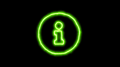 The appearance of the green neon symbol info circle. Flicker, In - Out. Alpha Animation