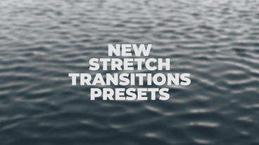 Stretch Transitions Presets Premiere Pro Template
