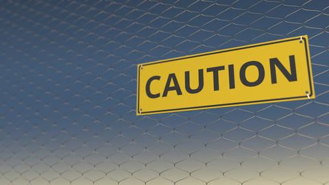 CAUTION sign an a mesh wire fence against blue sky. 3D animation Live Action