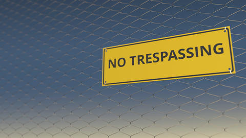 NO TRESPASSING sign an a mesh wire fence against blue sky. 3D animation Live Action