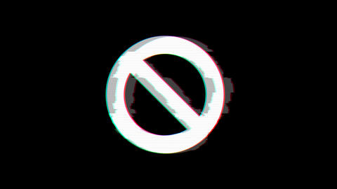 From the Glitch effect arises ban symbol. Then the TV turns off. Alpha channel Animation